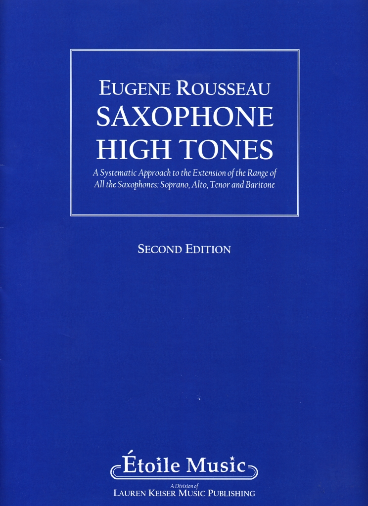 Saxophone High Tones by Eugene Rousseau