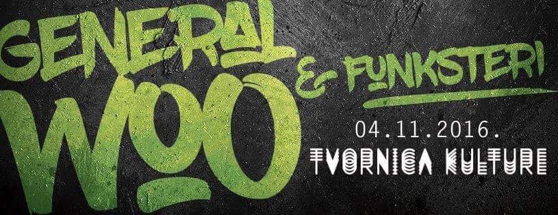 General Woo & Funksteri Live @ Tvornica Kulture